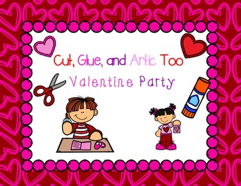 Cut, Glue, and Artic Too! Valentine Party