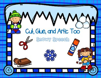 Cut, Glue, and Artic Too!   Snowy Speech