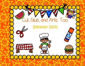 Cut, Glue, and Artic Too!  Summer BBQ