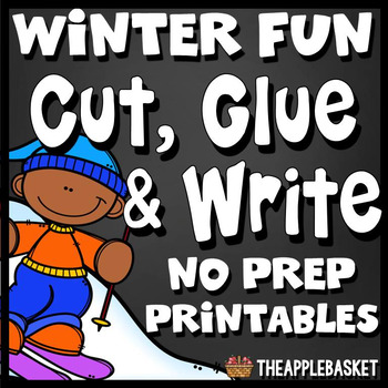 Cut, Glue, and Write No Prep Printables (Winter Activities Themed)