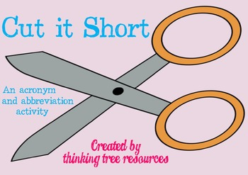 Cut It Short - Acronym and Abbreviation Literacy Activity