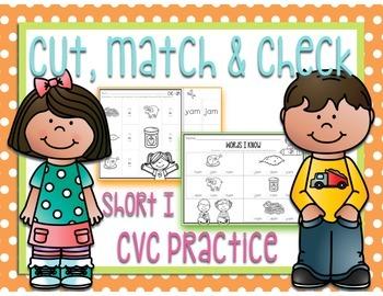 Cut, Match & Check - CVC Words - Short I