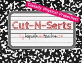 Cut-N-Serts: Classify Physical Properties (Interactive Journal Inserts/Pages)