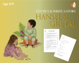 Cut Out And Write The Story Of Hansel And Gretal (6-9 years)