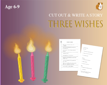 Cut Out And Write The Story Of The Three Wishes (6-9 years)