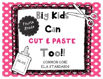 Cut & Paste Fourth Grade Common Core ELA Standards
