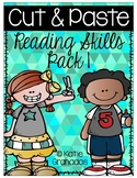 Cut & Paste Reading Skills Activities Pack 1