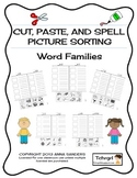 Cut and Paste & Spell Phonics Picture Sorting Worksheet- Word Families - FREE