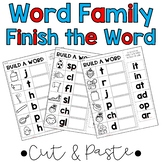 Cut & Paste Word Family Finish the Word Practice