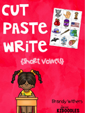 Short Vowels Cut Paste Write