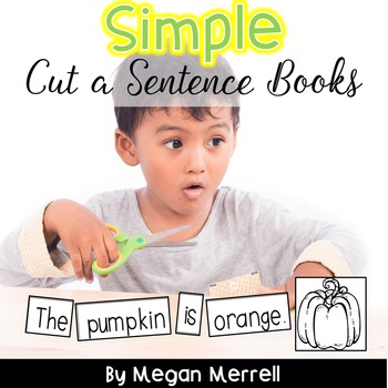 Sight Word Readers: Simple Cut a Sentence - Using High Frequency Words