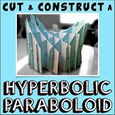 Cut and Construct a Hyperbolic Paraboloid