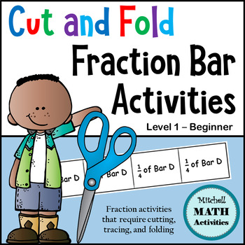 Cut and Fold Fraction Bar Activities - Level 1 - Beginner