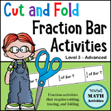 Cut and Fold Fraction Bar Activities - Level 3 - Advanced