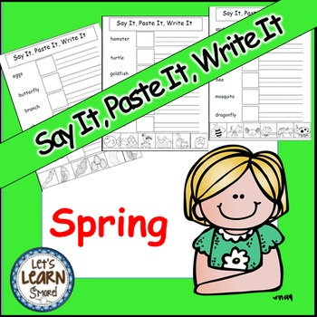 Spring  Activities, Cut and Paste, Say It, Paste It, Write It, Spring Writing