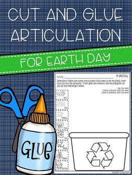 Cut and Glue Articulation for Earth Day