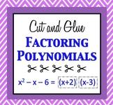 Factoring Polynomials Cut and Glue Activity