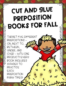 Cut and Glue Preposition Books for Fall