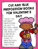 Cut and Glue Preposition Books for Valentine's Day
