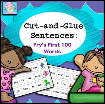 Sight Words: Cut-and-Glue Sentences for Fry's First 100 Words