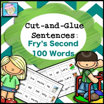 Sight Words: Cut-and-Glue Sentences for Fry's SECOND 100 Words