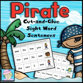 Cut-and-Glue Sight Word Sentences: Pirate Theme (K and 1st)