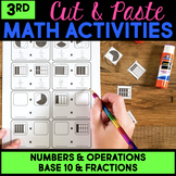Numbers and Base Ten & Fractions Cut and Paste Math Activities for Third Grade