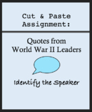 Cut and Paste Activity, World War II Leaders, Identify Quotes, US History 1940s