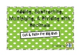Cut and Paste: Adding, Subtracting, Multiplying, & Dividin