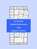 Cut and Paste Addition Subtraction with Negative Fractions