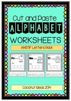 Cut and Paste- Alphabet WORKSHEETS {AMSTIF PACK}