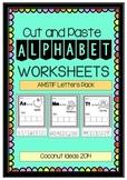 Cut and Paste- Alphabet WORKSHEETS {AMSTIF PACK}