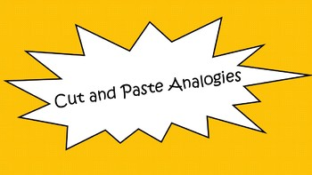 Cut and Paste Analogies