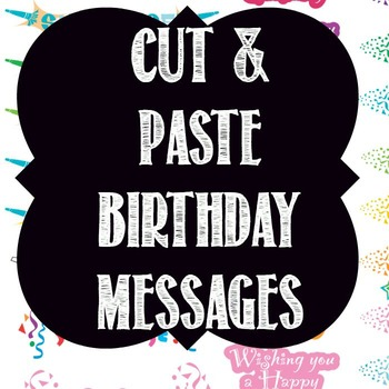 Cut and Paste Birthday Messages