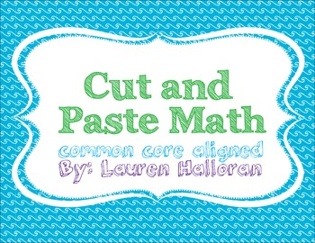 Cut and Paste Common Core Math Practice Homework Morning Work
