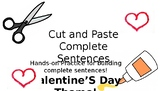 Cut and Paste Complete Sentences Valentine's Day Theme!