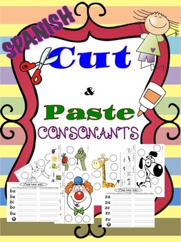 Cut and Paste Consonants and More/Recortar y Pegar las Consonantes y Más