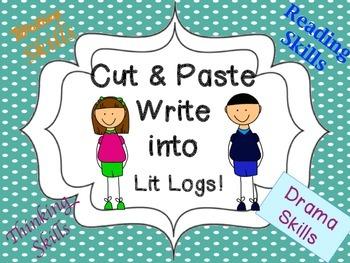 Cut and Paste Drama Skills Write into Lit Logs