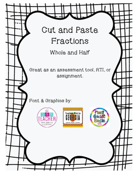 Cut and Paste Fractions Whole and Half
