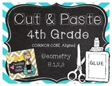 Cut and Paste Geometry Common Core