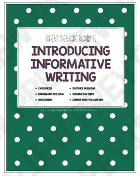 Sentence Sort:  Introducing Informative Writing