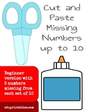 Cut and Paste Missing Numbers up to 10, Beginner Version