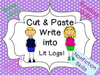 Cut and Paste Nonfiction Skills Write into Lit Logs