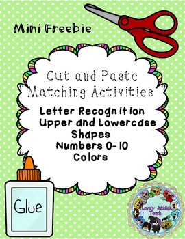 Cut and Paste Recognition: Numbers, Letters, Shapes and Colors MINI FREEBIE