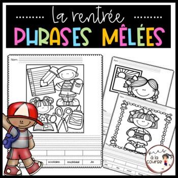 Cut and Paste Sentence Back to School /Découpe, colle et écris- Phrases mêlées