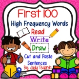 Read, Write, Draw, Cut and Paste Sentences (Fry's First 100 Words)