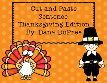 Cut and Paste Sentences--Thanksgiving