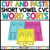 Cut and Paste Short Vowel CVC Word Sort