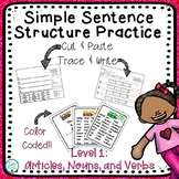 Cut and Paste Simple Sentences: Articles, Nouns, and Verbs