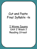 Cut and Paste Unit 2 Phonics  Reading Street I Wanna Iguan